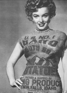 marilyn, potato sack...This is my newest framed photo of her i bought in L.A. story is someone said she dressed to provacative so she wore this... or the story is someone said she would make even a potato sack look good, & she did!
