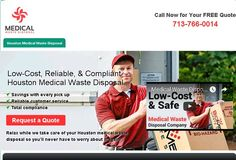 Medical waste disposal in Houston for companies made easy. Request a FREE quote now online or call 713-766-0014 now.