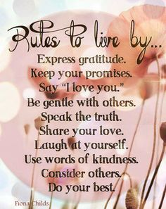 Rules to live by....