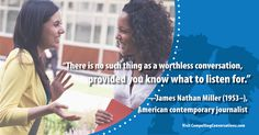 #conversation #askingquestions #quote #JamesNathanMiller #CompellingConversations