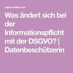 Was ändert sich bei der Informationspflicht mit der DSGVO? | Datenbeschützerin