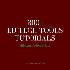 300+ Ed Tech Tools Tutorials