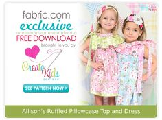 FREE PATTERN Allisons Ruffled Pillowcase Top and Dress Pattern