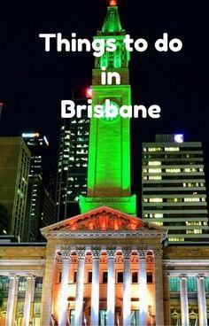 Australia's Sunshine Capital – Things to do in Brisbane Queensland