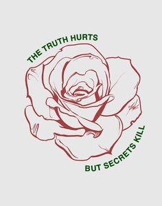 La vérité fait mal mais les secrets tuent