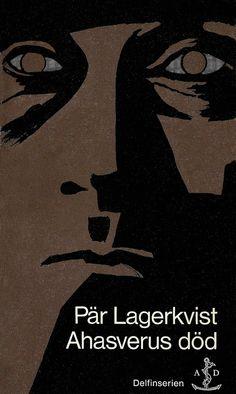 https://flic.kr/p/8mQV3k | Pär Lagerkvist - Ahasverus död | Cover by Svenolov Ehrén Printed 1967