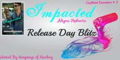 Author Sandra Love: Impacted by: Alyne Roberts Release Day Blitz!