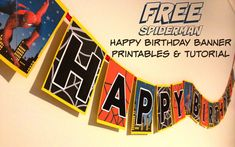 How to make a Spiderman Superhero Happy Birthday banner with Free printable at home
