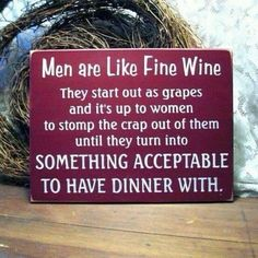 Men Are Like Fine Wine Pictures, Photos, and Images for Facebook, Tumblr, Pinterest, and Twitter