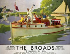 The Broads - It's Quicker by Rail. Travel poster for living room.