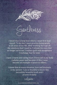 Yes! I am a gentle soul and spirit...to heal others I must first heal me