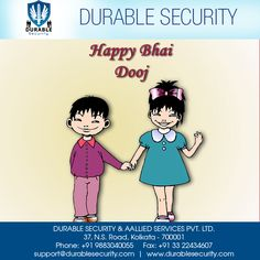 #Wish you the #days that bring you #happiness #infinite and a life that's #prosperous and bright... Happy Bhai Dooj Visit Us at: www.durablesecurity.com Or Call Us at: +91 9883040055
