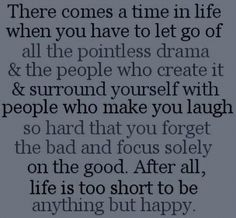 Be Happy and let go...