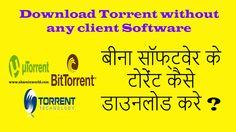 Download Torrent without any client SoftwareBy Sabhaya SagarTorrentNo commentsDownload Torrent without any client Software