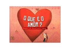 O+que+é+o+amor by beebgondomar via slideshare