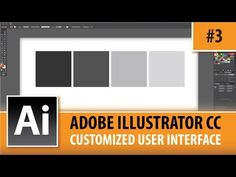 Adobe Illustrator CC 2014 – Customized User Interface – Episode #3 | Graphic Designer Tips : Video Tutorials and Lessons for all Computer Graphic Designers