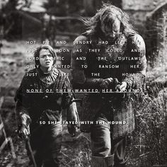 Arya and The Hound ~ Game of Thrones Fan Art