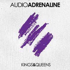 Audio Adrenaline's new album 'Kings & Queens' released today!
