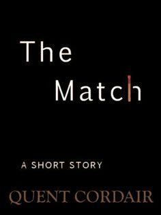 The Match by Quent Cordair, http://www.amazon.com/dp/B00CTWYBKC/ref=cm_sw_r_pi_dp_yE96sb1D422JN