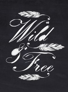 wild and free | #dogeared #freespirit