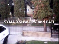 Syma X5HW FPV szálltam majd leestem :D