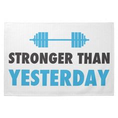 Stronger than yesterday towel for cross fit