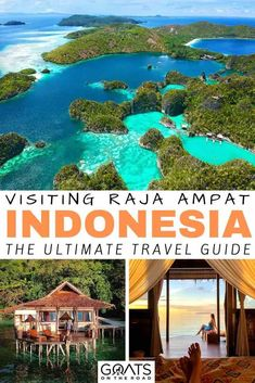 Raja Ampat Indonesia: The Ultimate Travel Guide - Goats On The Road Lombok, Komodo, Cool Places To Visit, Places To Travel, Amazing Destinations, Travel Destinations, Asia Travel, Travel Abroad, Ultimate Travel