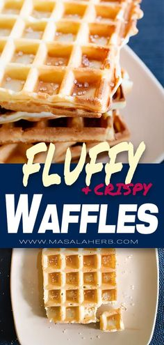Fluffy waffle recipe, crispy and light on the inside, gorgeous brunch idea or great dessert, sweet waffles or savory waffles, it's up to you! Enjoy these thin airy light crunchy fluffy Waffles at home in comfort. easy from scratch waffle dough recipe masalaherb.com #waffles #brunch #fluffy