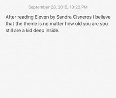 pin by alexis calvario on theme for eleven by sandra cisneros  step 5 after reading and analyzing the short story eleven by sandra cisneros i came