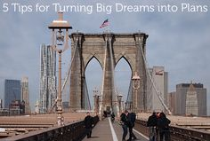 Creatives -5 Tips for Turning Big Dreams into Plans