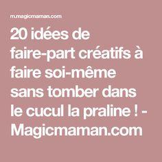 20 idées de faire-part créatifs à faire soi-même sans tomber dans le cucul la praline ! - Magicmaman.com