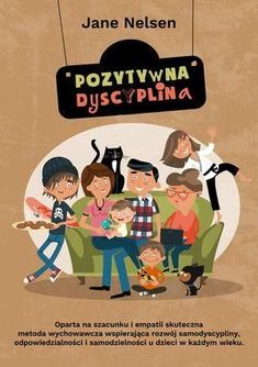 Książka Pozytywna Dyscyplina - Ceny i opinie - Ceneo.pl Little Books, Baby Hacks, Good Advice, Classroom Management, Kids And Parenting, Activities For Kids, Homeschool, Childhood, Education