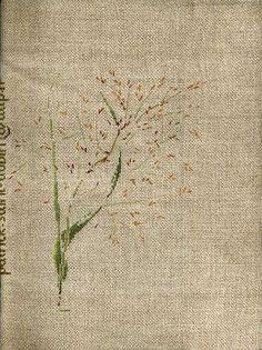 Par brodeuse Marie-Thérèse Saint-Aubin (embroidery works by Marie-Thérèse Saint-Aubin)  http://a34.idata.over-blog.com/0/07/57/14/fleurs/eragrostis.jpg