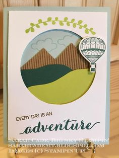 Big Sky Stampin': Every Day is an Adventure !