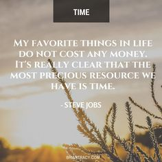 """""""The most precious resource we all have is #time"""" -Steve Jobs #quote"""