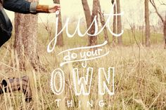 Always Rooney: Just do your own thing | Quote
