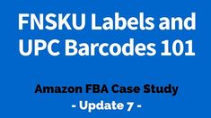 Share Tweet Pin Mail The 7th update is going to cover information regarding the labels and barcodes that your product needs to have so ...