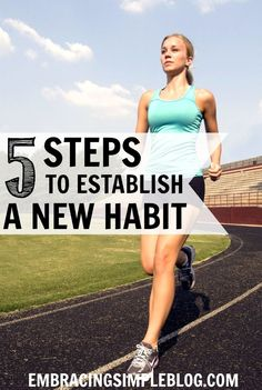 Do you want to incorporate a healthy habit into your lifestyle but are having a difficult time achieving your goal? It's not always easy to adopt a major change in your life, especially when it comes to establishing habits. Here are 5 steps to help you establish a new habit and actually stick with it!