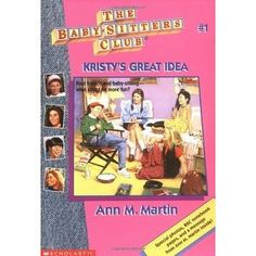 Ahhh, The Baby-Sitters Club. My beloved childhood series. Babysitters Club Books, The Baby Sitters Club, What Is Love, Book 1, More Fun, Childhood Memories, Childrens Books, My Books, Nostalgia