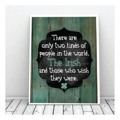 Hey, I found this really awesome Etsy listing at https://www.etsy.com/listing/179648876/st-patricks-day-artirish-proverb-instant
