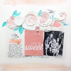 Life Is Sweet Layout by Danielle Flanders for Papertrey Ink (May 2014)