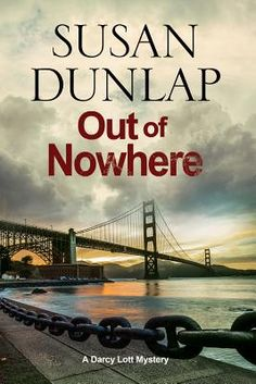 Out of Nowhere: A Zen Mystery Set in San Francisco by Susan Dunlap. Click on the cover to see if the book is available at Freeport Community Library.