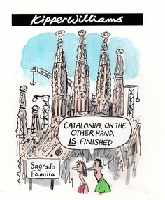 Kipper Williams cartoon 24 July 2012  Catalonia IS finished  The Guardian