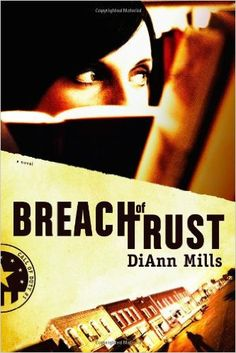 Breach of Trust (Call of Duty Series, Book 1): DiAnn Mills: 0031809120477: AmazonSmile: Books