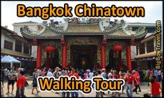 Bangkok Chinatown Walking Tour with free a printable map you can use on your phone. Best do it yourself guided walking tour in Bangkok's Yaowarat area with an easy to follow route.