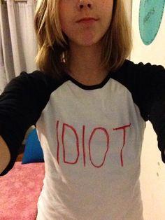 My diy Michael Clifford idiot shirt... Only $10!
