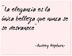 """""""La elegancia es la única belleza que nunca se desvanece"""" #frases #citas #AudreyHepburn"""