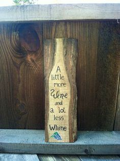 Hand painted Wine Sign on Rustic Sawmill by SawmillCreations, $20.00