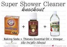Honest Essentials: Super Shower Cleaner All Natural! All Natural Cleaner  Thieves Essential Oil. Young Living. Young Living Distributor #3886132. Mommy Blogger. Mom of three kids