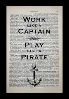 Work Like A Captain Play Like A Pirate Art Print on Vintage Dictionary Page -